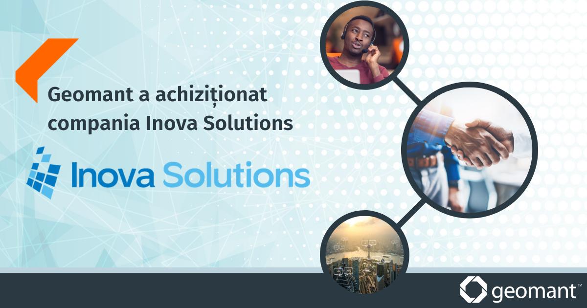 GEOMANT achiziționează compania americană Inova Solutions și devine un important furnizor de tehnologie contact-center la nivel global
